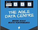 The agile data centre: Where scale meets performance